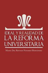 Ideal y realidad de la reforma universitaria