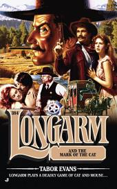 Longarm 384: Lonagarm and the Mark of the Cat
