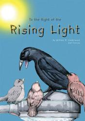 To The Right Of The Rising Light Book PDF