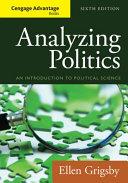 Cengage Advantage Books  Analyzing Politics