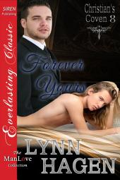 Forever Yours [Christian's Coven 8]