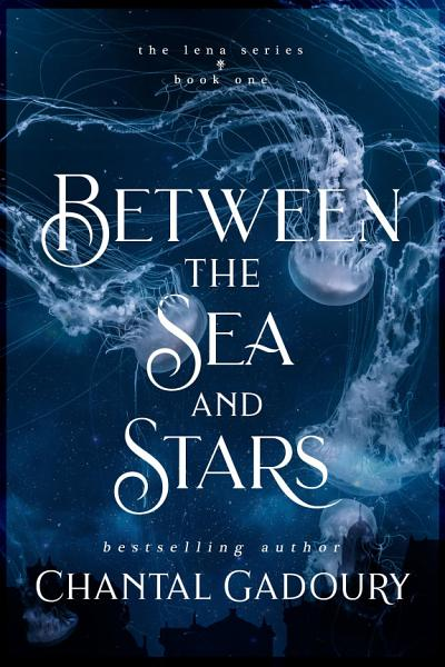 Download Between the Sea and Stars Book