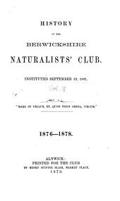 History of the Berwickshire Naturalists' Club, Instituted September 22, 1831: Volume 8