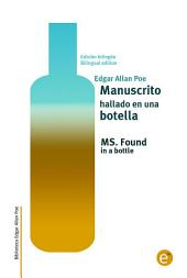 Manuscrito hallado en una botella/MS. Found in a bottle