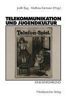 Telekommunikation und Jugendkultur PDF