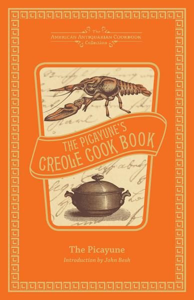 Download The Picayune s Creole Cook Book Book