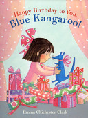Happy Birthday To You Blue Kangaroo  Book PDF