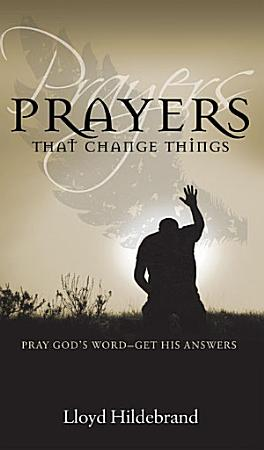 Prayers That Change Things PDF