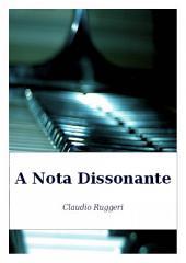 A Nota Dissonante