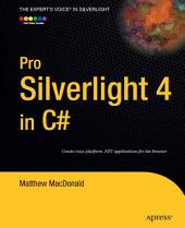 Pro Silverlight 4 in C#: Edition 3