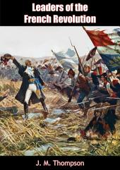 Leaders of the French Revolution