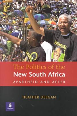 The Politics of the New South Africa PDF