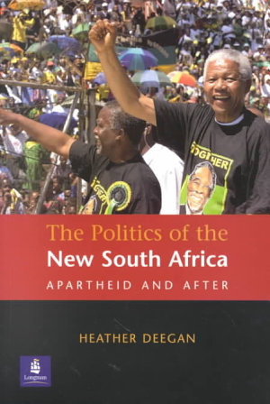 The Politics of the New South Africa