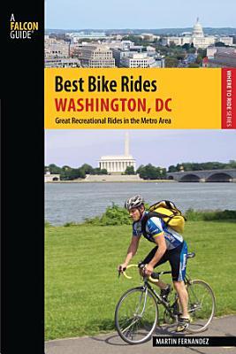 Best Bike Rides Washington  DC PDF
