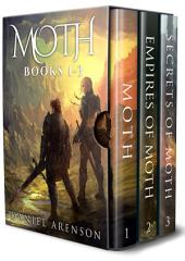 The Moth Saga: Books 1-3