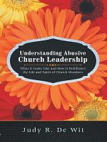 Understanding Abusive Church Leadership PDF