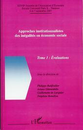 Approches institutionnalistes des inégalités en économie sociale: Tome 1 : Evaluations