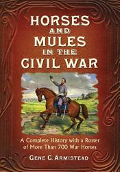 Horses and Mules in the Civil War PDF