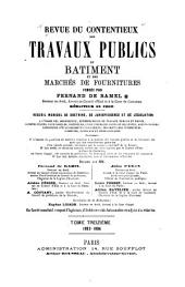 Revue du contentieux des travaux publics du batiment et des marchés de fournitures: Volume13