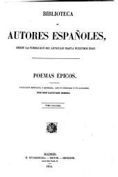 Poemas epicos: Coleccion dispuesta y rev., con notas biograficas y una advertencia preliminar, Volumen 2;Volumen 29