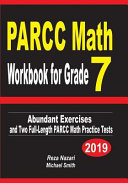 Parcc Math Workbook for Grade 7: Abundant Exercises and Two Full-Length Parcc Math Practice Tests
