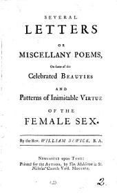 Several letters or miscellany poems, on some of the celebrated beauties ... of the female sex: Volume 2