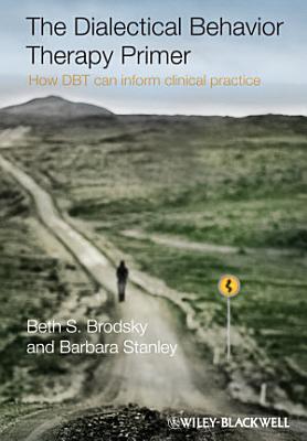 The Dialectical Behavior Therapy Primer PDF