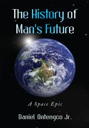 The History Of Man S Future Book PDF