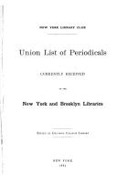 Union List of Periodicals Currently Received by the New York and Brooklyn Libraries PDF