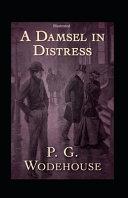 A Damsel in Distress  Illustrated  PDF