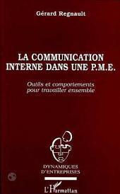 La communication interne dans une PME: Outils et comportements pour travailler ensemble