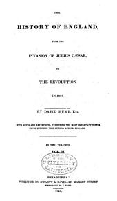 History of England from the Invasion of Julius Caesar to the Revolution in 1688 ...