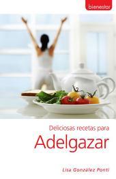 Deliciosas recetas para adelgazar