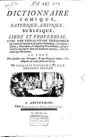Dictionnaire comique, satyrique, critique, burlesque, libre et proverbial ...