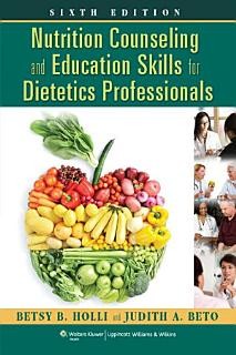Nutrition Counseling and Education Skills for Dietetics Professionals Book