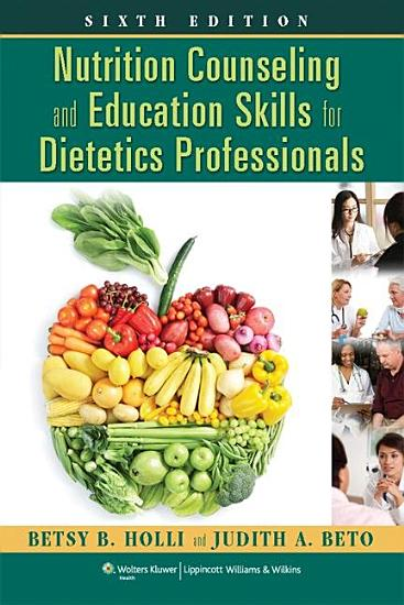 Nutrition Counseling and Education Skills for Dietetics Professionals PDF