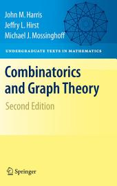 Combinatorics and Graph Theory: Edition 2