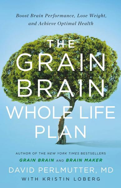 Download The Grain Brain Whole Life Plan Book