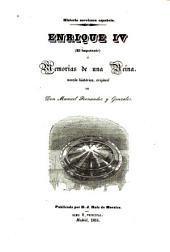 Enrique IV (El Impotente); ó, Memorias de una reina: Novela histórica