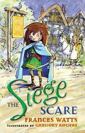 The Siege Scare: Sword Girl Book 4: Sword Girl