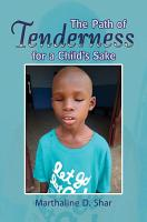 The Path of Tenderness for a Child s Sake PDF