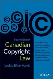 Canadian Copyright Law: Edition 4