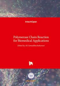 Polymerase Chain Reaction for Biomedical Applications PDF