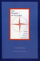 The Promise of Alliance: NATO and the Political Imagination