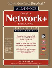 CompTIA Network+ All-In-One Exam Guide, 5th Edition (Exam N10-005): Edition 5