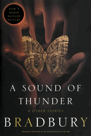 A Sound of Thunder and Other Stories PDF