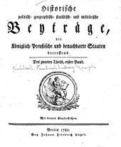 Historische politisch- geographisch- statistisch- und militärische Beyträge: Band 2,Teil 1