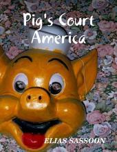 Pig's Court America