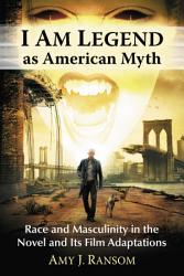 I Am Legend as American Myth PDF