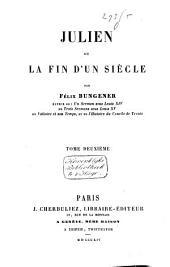 Julien, ou, La fin d'un siècle: Volume2